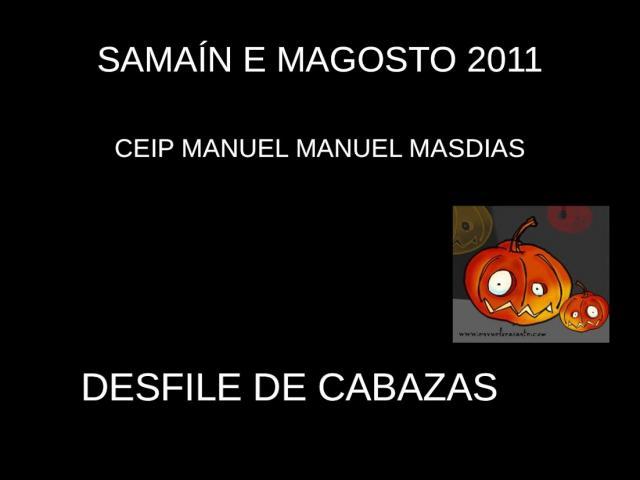 SAMAIN E MAGOSTO 2011 (Roteiro de cabazas)