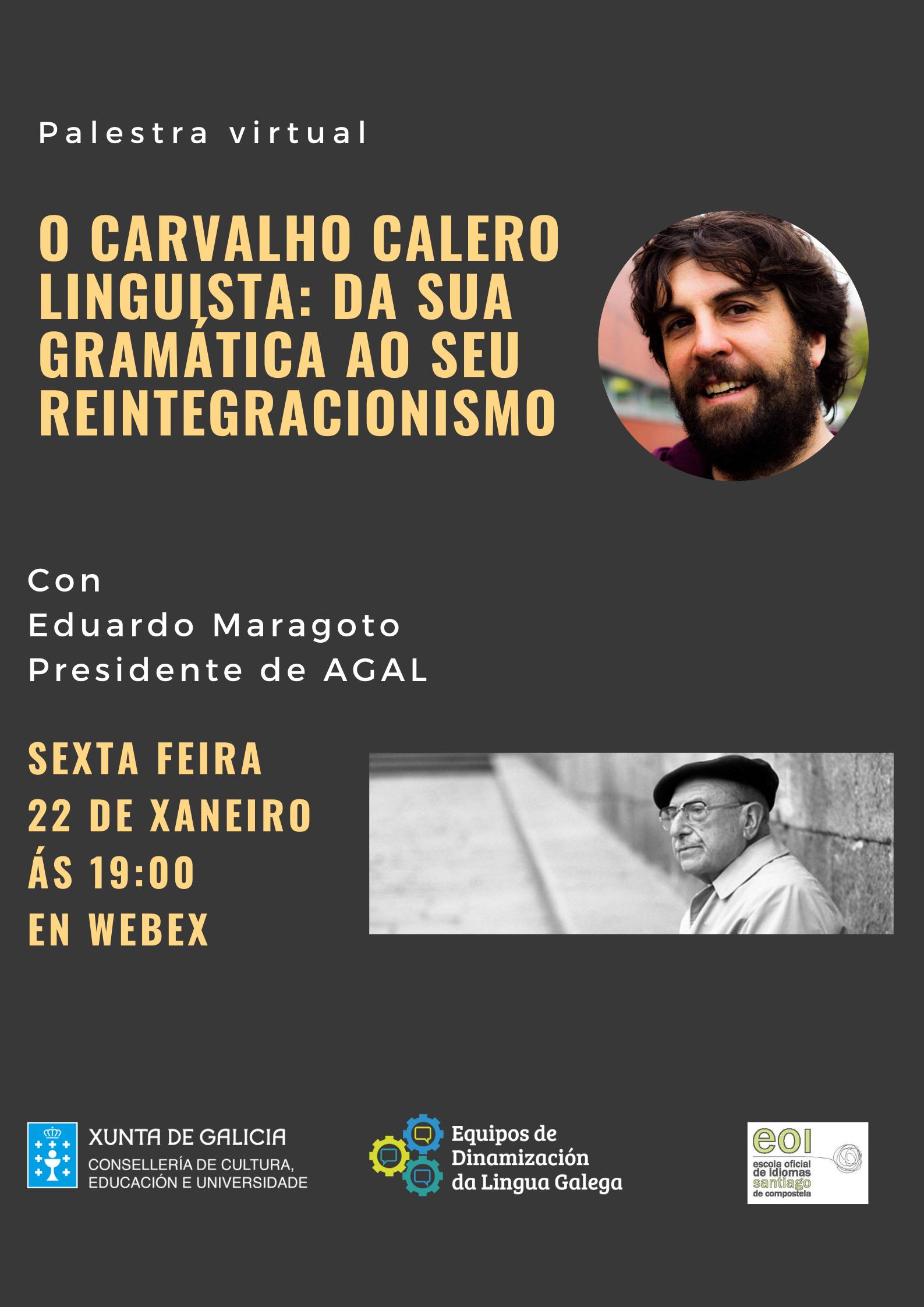 Palestra: O Carvalho Calero lingüista.