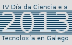 Día da Ciencia e Tecnoloxía en Galego.2013
