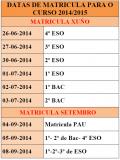 CALENDARIO DE MATRÍCULA PARA O CURSO 2014/15