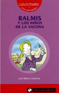Portada de Balmis y los niños de la vacuna