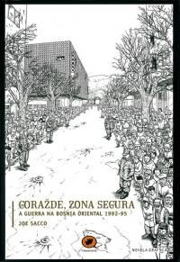 Portada de Gorazde, zona segura. A guerra na Bosnia Oriental 1992-95