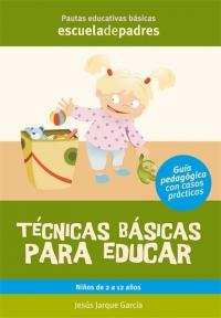 Portada de Escuela de padres. Técnicas básicas para educar
