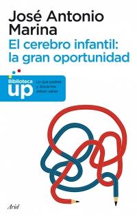 Portada de El cerebro infantil: la gran oportunidad
