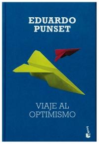 Portada de Viaje al optimismo. Las claves del futuro