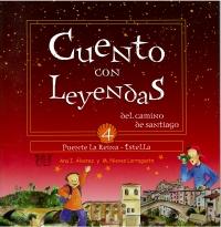 Portada de Cuento con Leyendas del Camino de Santiago 4. Puente la Reina - Estella