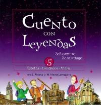 Portada de Cuento con Leyendas del Camino de Santiago 5. Estella - Los Arcos - Viana