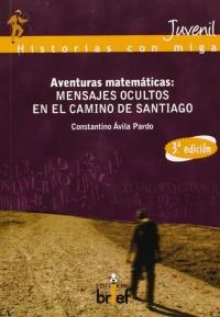 Portada de Aventuras matemáticas: mensajes ocultos en el camino de Santiago