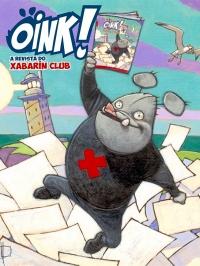 Portada de Oink! A revista do Xabarín Club. Número 0