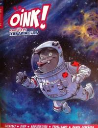 Portada de Oink! A revista do Xabarín Club. Número 1