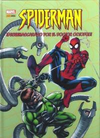 Portada de Spiderman ¡Desenmascarado por el Doctor Octopus!