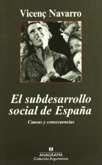 Portada de El subdesarrollo social de España: causas y consecuencias
