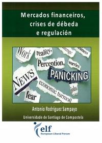 Portada de Mercados financeiros, crises de débeda e regulación