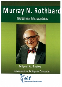 Portada de Murray N. Rothbard. Os fundamentos do Anarcocapitalismo