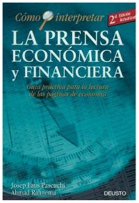 Portada de Cómo interpretar la prensa económica y financiera. Guía práctica para la lectura de las páginas de economía