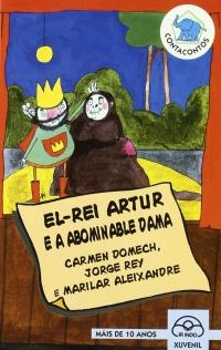 Portada de El rei Artur e a abominable dama