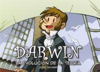 Portada de Darwin. La evolución de la teoría