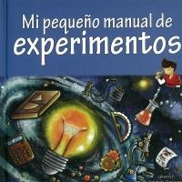 Portada de Mi pequeño manual de experimentos