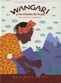 Portada de Wangari y los árboles de la paz