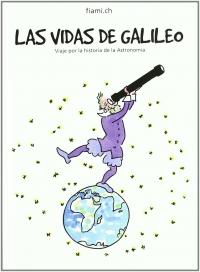 Portada de Las vidas de Galileo. Viaje por la historia de la Astronomía