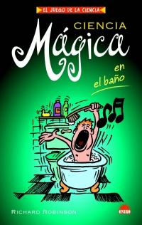 Portada de Ciencia mágica en el baño