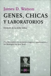 Portada de Genes, chicas y laboratorios. Después de la doble hélice