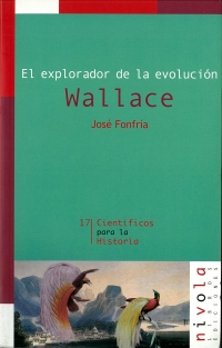 Portada de El explorador de la evolución. Wallace