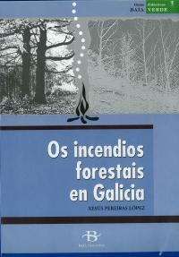 Portada de Os incendios forestais de Galicia. Unidade didáctica