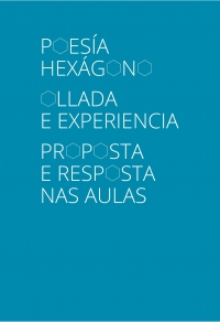 Portada de Poesía hexágono : ollada e experiencia : proposta e resposta nas aulas