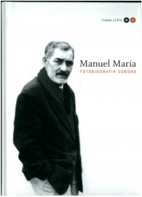 Portada de Manuel María. Fotobiografía sonora