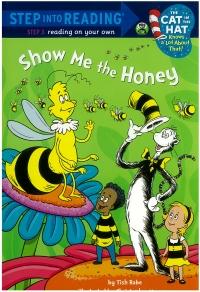 Portada de Show me the Honey (Step into Reading)