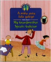 Portada de A miña avoa fala galego. My Grandmother Speaks Galician