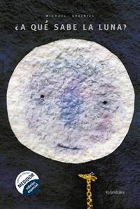 Portada de ¿A qué sabe la luna?