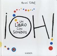 Portada de ¡Oh! Un libro con sonidos