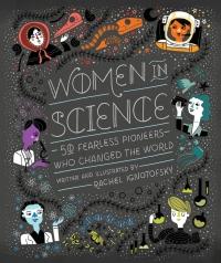 Portada de Mujeres en la Ciencia: 50 intrépidas pioneras que cambiaron el mundo