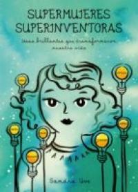 Portada de Supermujeres Superinventoras