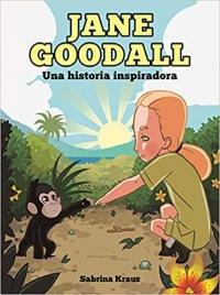 Portada de Jane Goodal. Unha historia inspiradora