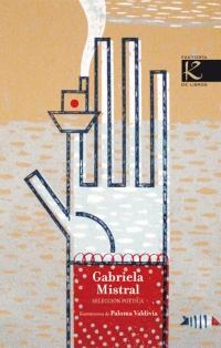 Portada de Gabriela Mistral. Selección Poética