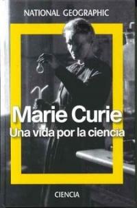 Portada de Marie Curie. Una vida por la ciencia