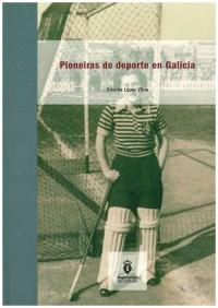 Portada de Pioneiras do deporte en Galicia