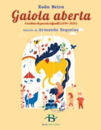 Portada de Gaiola aberta. Escolma de poesía infantil (1997-2017)