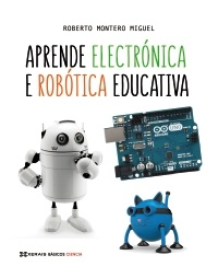 Portada de Aprende elctrónica e robótica educativa