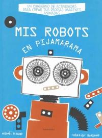 Portada de Mis robots en pijamarama