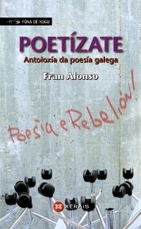Portada de Poetízate. Antoloxía da poesía galega