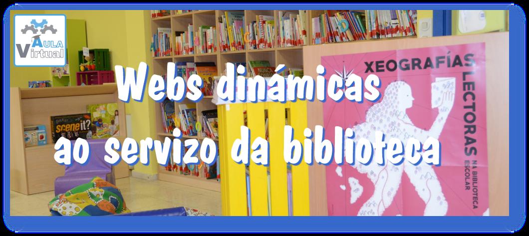 Web dinámicas ao servizo da biblioteca