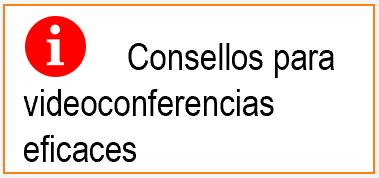 Consellos para videoconferencias eficaces