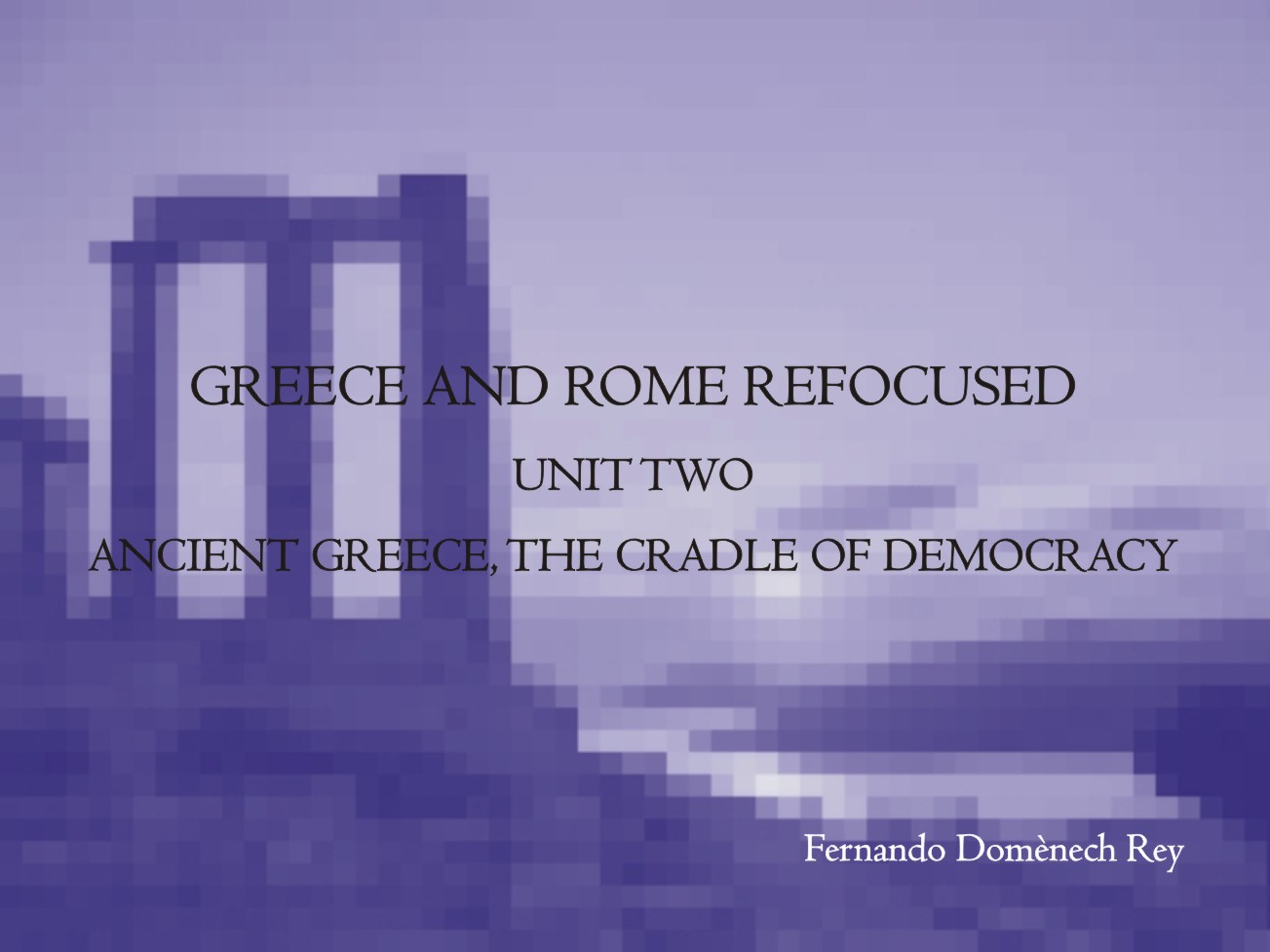 a history of democracy in ancient greece and rome Origins of democracy in ancient greece / kurt a raaflaub, josiah ober democracy—greece—history—to 1500 2 interests focus on archaic and classical greek and roman republican social, political.