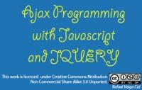 AJAX Programming with JavaScript and jQuery