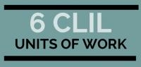 6 CLIL units of work