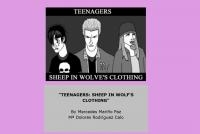 Teenagers - Sheep in wolfe´s clothing